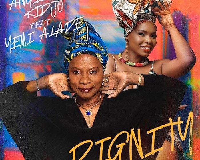 Angelique-Kidjo-Dignity-ft.-Yemi-Alade-ART