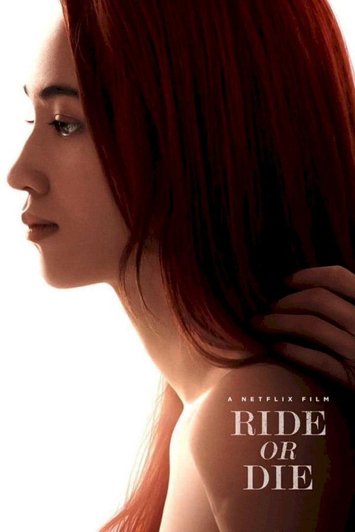 Movie: Ride or Die (2021) [Japanese]