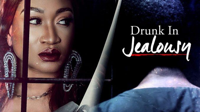 Drunk in jealousy