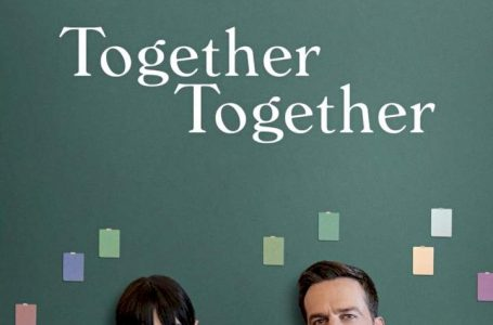 Movie: Together Together (2021)